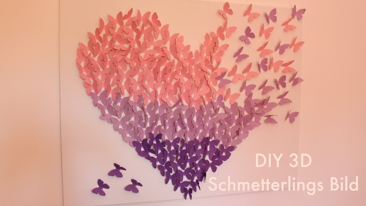 Diy 3d Schmetterling Leinwand Pralina Karina Youtube