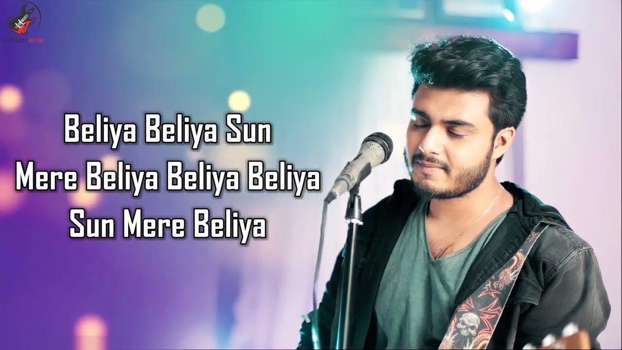 Beliya (LYRICS) - Raj Barman | Sanjit Bharti | Kishan Paliwal