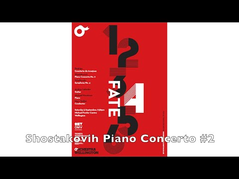 Orchestra Wellington - FATE 'Shostakovich - Piano Concerto No. 2'