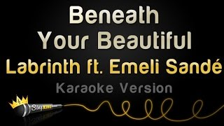 Labrinth ft. Emeli Sande - Beneath Your Beautiful (Karaoke Version)
