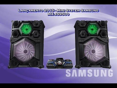 Lançamento 2015 - Mini System Samsung MX-JS9500