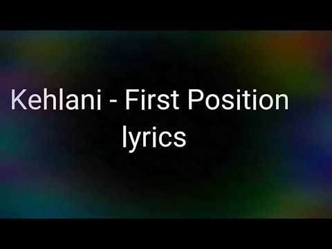 Kehlani - First Position (lyrics)