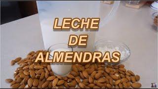 LECHE DE ALMENDRAS - ALMOND MILK - MI FORMULA - Lorena Lara
