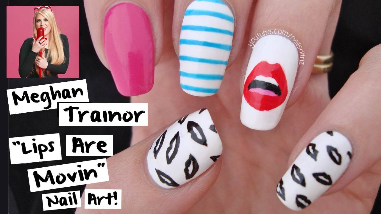 Meghan Trainor Lips Are Movin Nail Art Tutorial Youtube