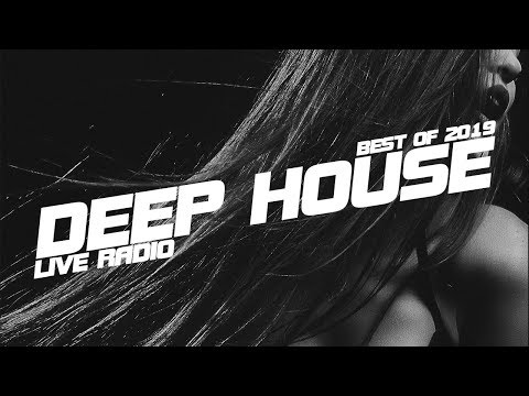 Best of 2019 | Live Radio | Deep House, Nu Disco, Tech House, Chillout, Lounge !