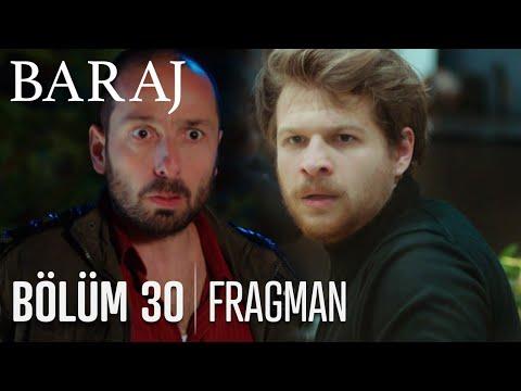 Baraj 30. Bölüm Fragmanı