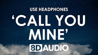 The Chainsmokers Bebe Rexha Call You Mine 8D AUDIO 🎧