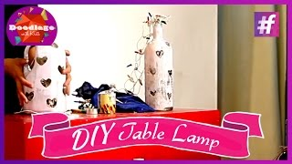 Diy : How To Make Table Lamp From Glass Bottle | Diwali Special