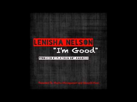 Im Good - Lenisha Nelson