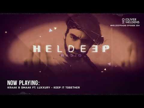 Oliver Heldens - Heldeep Radio #204