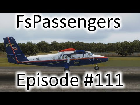 FSX | FsPassengers Ep. #111 - St. Lucia to Barbados | DHC-6-300
