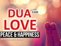 This Dua Will Bring LOVE ,Peace & Happiness Into Your Marriage LIFE  HD