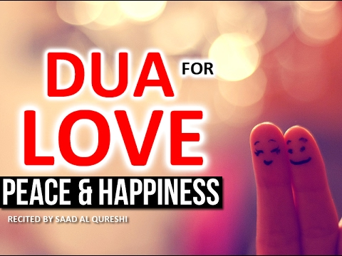 This Dua Will Bring Love Peace Happiness Into Your Marriage Life