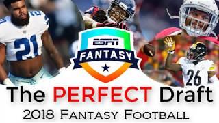 The PERFECT Draft (12-Team PPR) | 2018 Fantasy Football