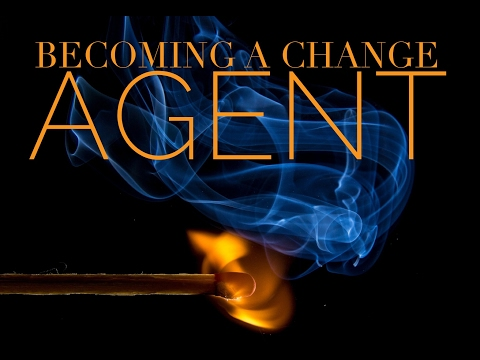 # 42 Becoming A Change Agent - Part I