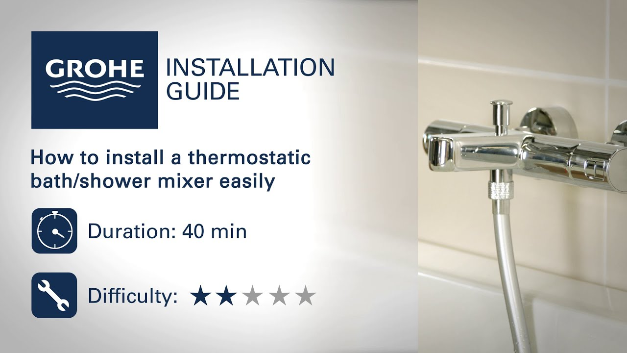 Install A GROHE Thermostatic Bath Shower Mixer