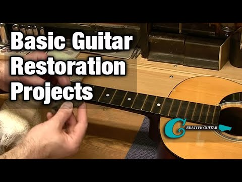 Basic Guitar Restoration Projects