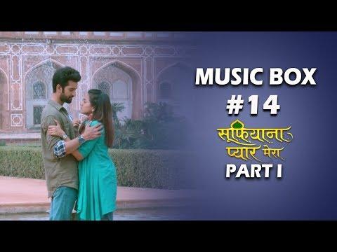 Music Box #14 | Sufiyana Pyaar Mera Part I | Mukul Puri | Wajid & Javed Ali | Shabab Sabri
