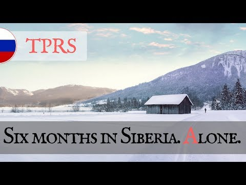 6 months in Siberia – TPRS lesson from Max – Russian storytelling