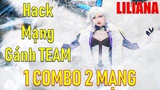 Mẹo gank team dễ dàng bằng Liliana trùm pháp sư trở lại mùa 11 liên quân mobile