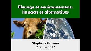 Conférence Élevage et environnement: impacts et alternatives