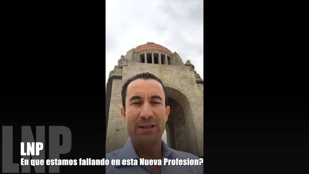 294  En Que Estamos Fallando en esta Nueva Profesion por Luis R Landeros