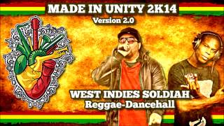 "Reggae Français ""WEST INDIES SOLDIAH"" - REGGAE DANCEHALL (Made In Unity 2K14 Version 2 0)"