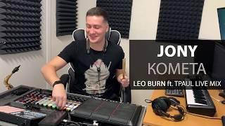 Jony - Комета (Leo Burn ft. TPaul Live Mix) mp3