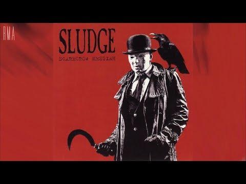 Sludge - Scarecrow Messiah (Full album HQ)