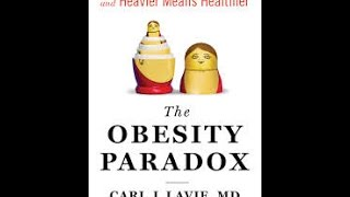 Episode 30 - Dr. Carl Lavie - The Obesity Paradox
