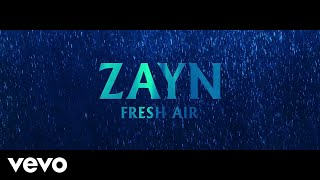 ZAYN Fresh Air (Audio)