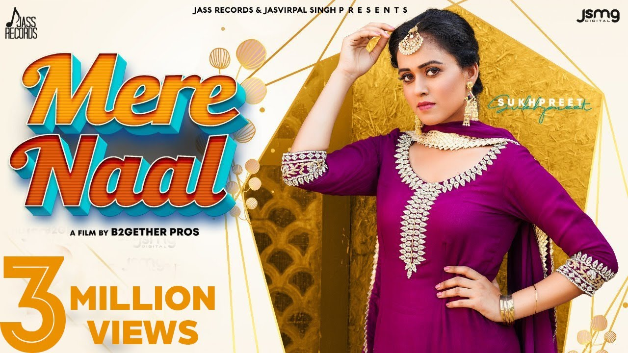 Mere Naal | (Official Video) | Sukhpreet Kaur | Gurpinder Panag | G Guri | Latest Punjabi Song 2020