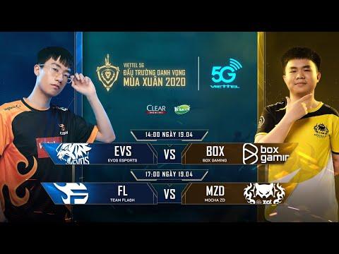 EVS vs BOX | FL vs MZD [19.04.2020] - Viettel 5G ĐTDV mùa Xuân 2020
