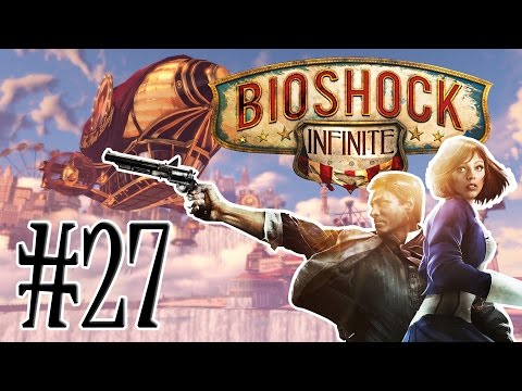 Bioshock Infinite - Episode 27: Songbird Showdown