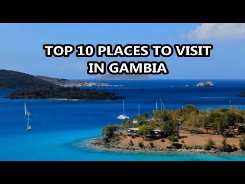 Best Places To Visit - GAMBIA | Travel & Tourism