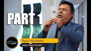 Resül Kücükakin & Nurettin Cicek & Aysan Kücükakin / Halay Potpori Gowend / PART 1 2020