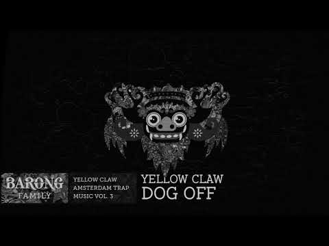 Yellow Claw – Dog Off