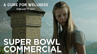 "A Cure For Wellness | ""Take The Cure"" #SB51 Commercial 