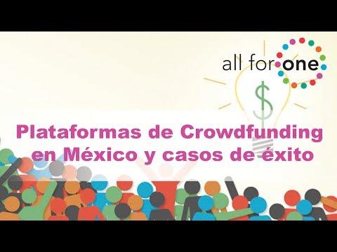 Plataformas de Crowdfunding en México y casos de éxito