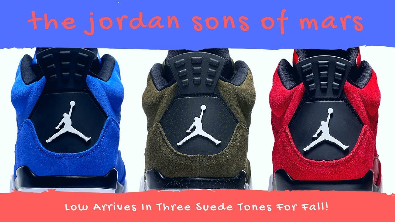 d5c8d3833e07e8 The Jordan Son Of Mars Low Arrives In Three Suede Tones For Fall ...