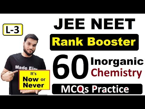 Rank Booster || 60  MCQ's with Solution || Inorganic Chemistry || Last Minute Full Revision