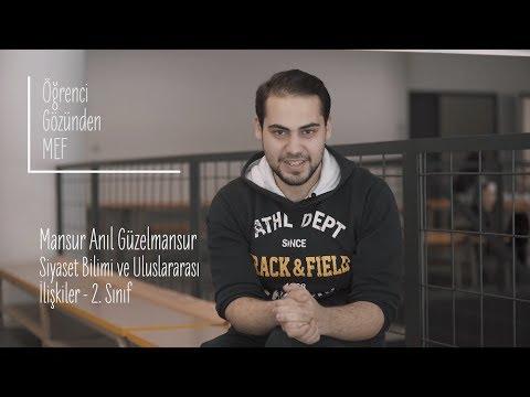 Öğrenci Gözünden MEF Üniversitesi / Anıl Güzelmansur - Siyaset Bilimi ve Uluslararası İlişkiler