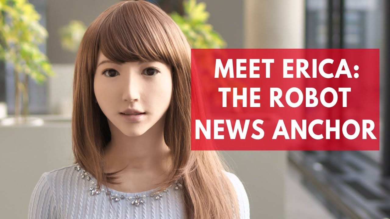 Meet Erica The Robot News Anchor Youtube