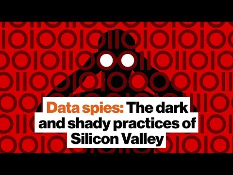 Data spies: The dark and shady practices of Silicon Valley | Roger McNamee