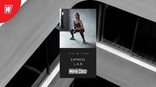 EXPRESS L A B с Натальей Смирновой Онлайн тренировки World Class