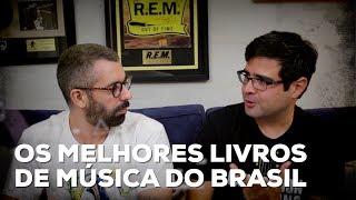Baixar Os melhores livros de música do Brasil | Conversa de Botequim | Alta Fidelidade