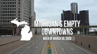 Michigan's Empty Downtowns During Coronavirus Shutdown