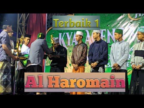 Al Haromain ( Terbaik 1 ) - FesBan Haul Ke 272 Kyai Ageng Muhammad Besari - Tegal Sari 2019