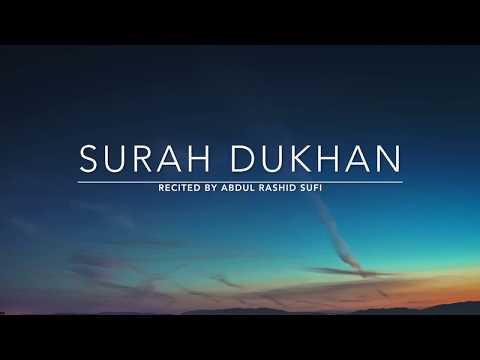 Surah Dukhan - سورة الدخان | Abdul Rashid Sufi | English Traslation