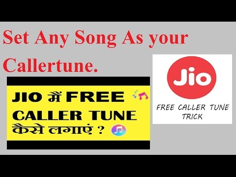 Set Any Song Your Callertune Free In Jio Within Seconds Must Watch